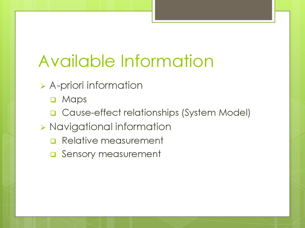 Available Information  A-priori information  ...