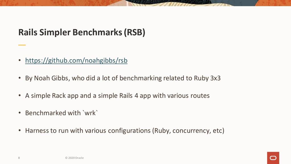 Rails Simpler Benchmarks (RSB) • https://github...