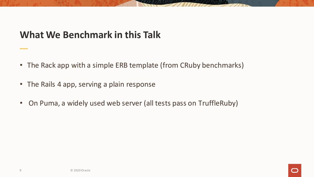 What We Benchmark in this Talk • The Rack app w...