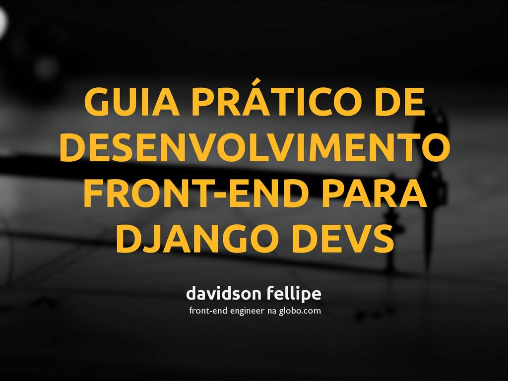 GUIA PRÁTICO DE DESENVOLVIMENTO FRONT-END PARA ...