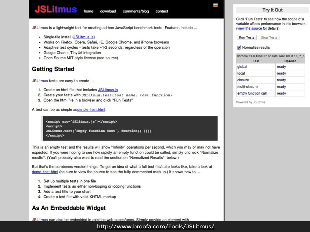 http://www.broofa.com/Tools/JSLitmus/