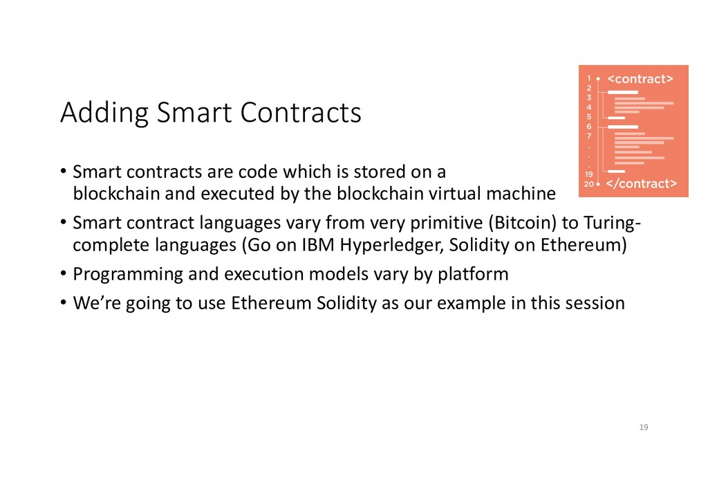 Adding Smart Contracts • Smart contracts are co...