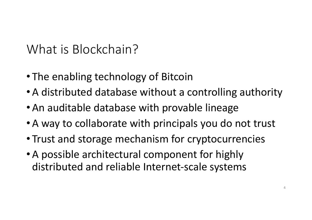 What is Blockchain? • The enabling technology o...