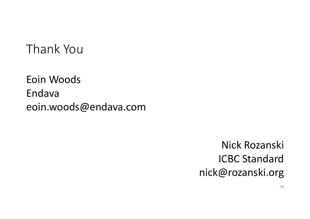 Eoin Woods Endava eoin.woods@endava.com Thank Y...
