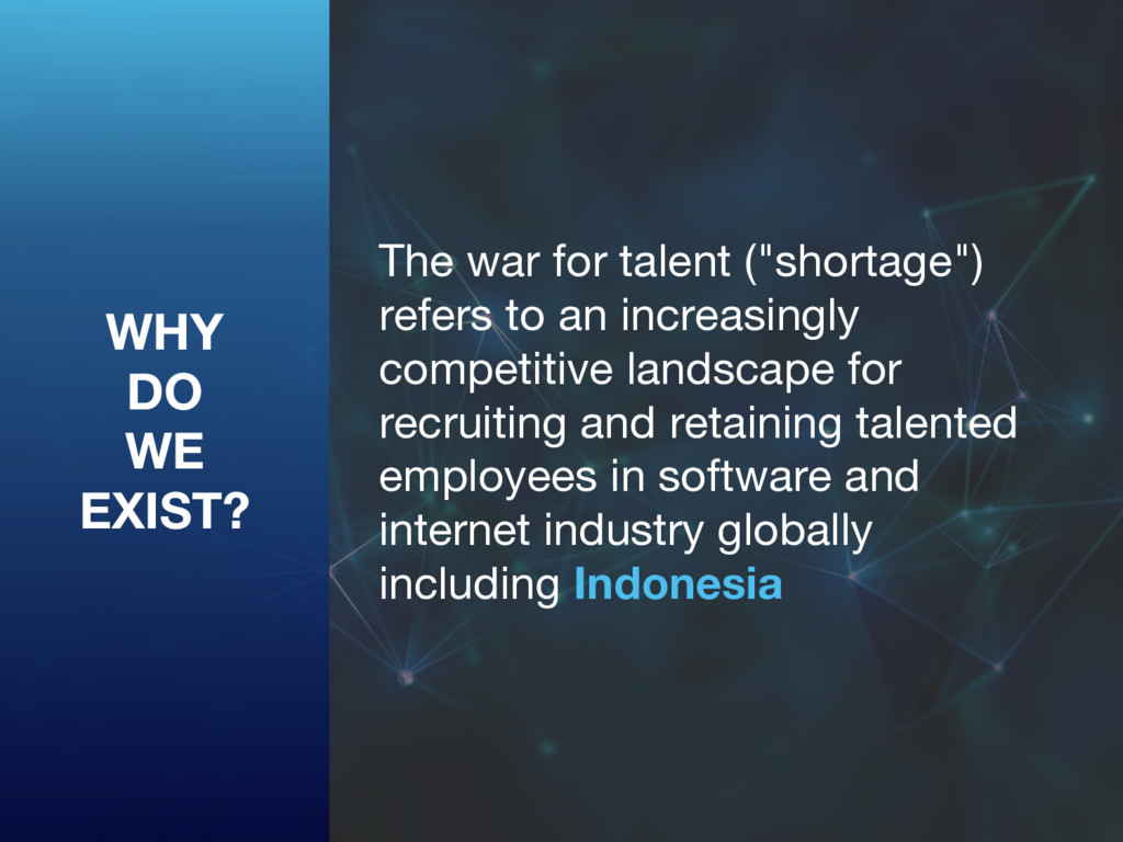 "The war for talent (""shortage"") refers to an in..."