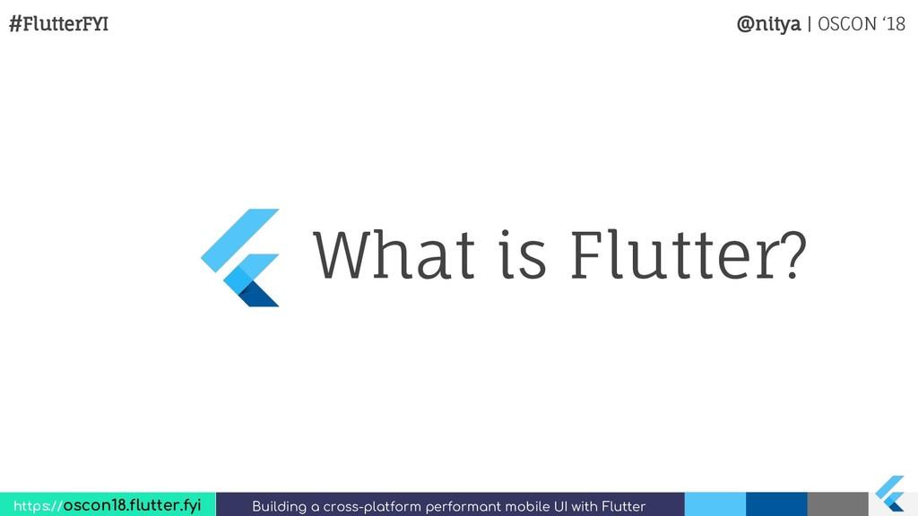 #FlutterFYI @nitya | OSCON '18 https://oscon18....