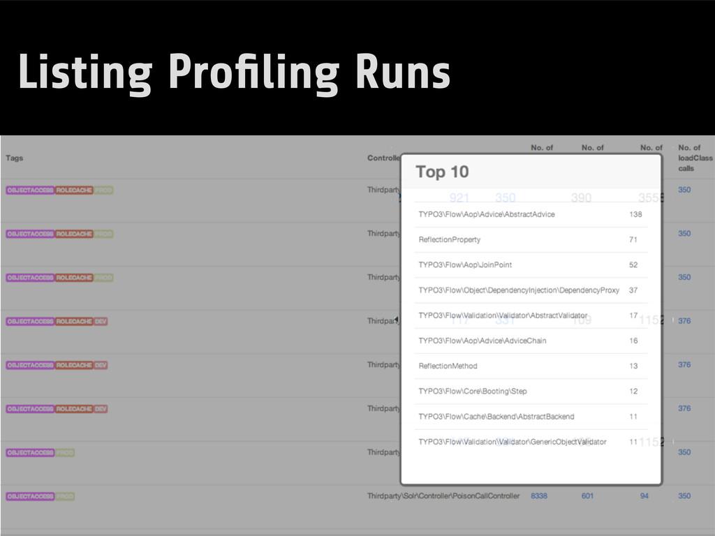 Listing Profiling Runs