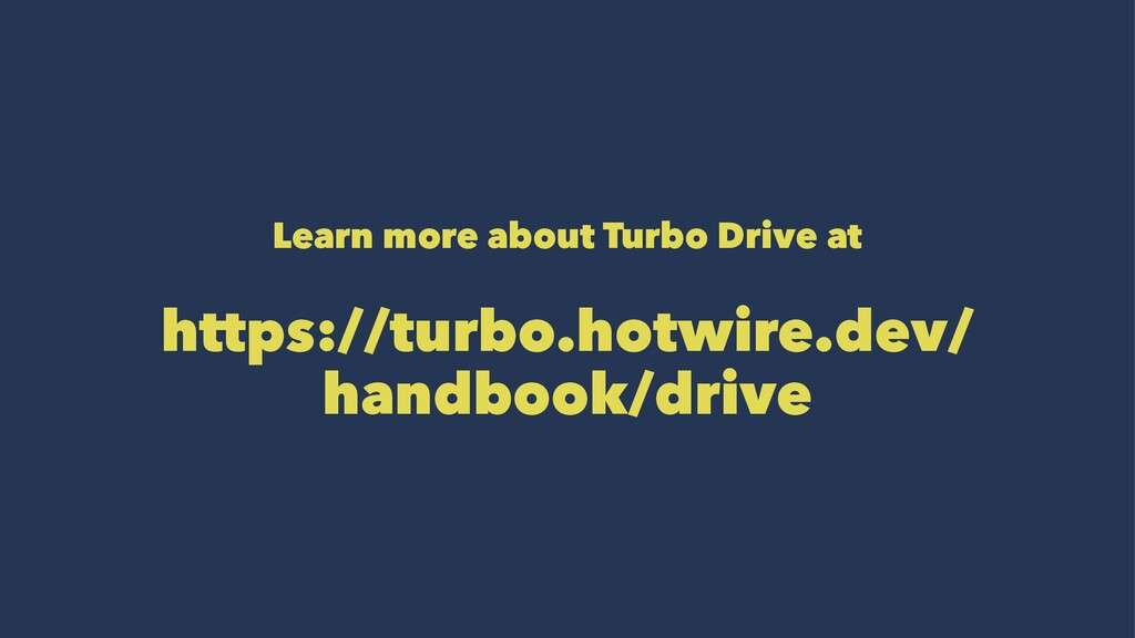 Learn more about Turbo Drive at https://turbo.h...