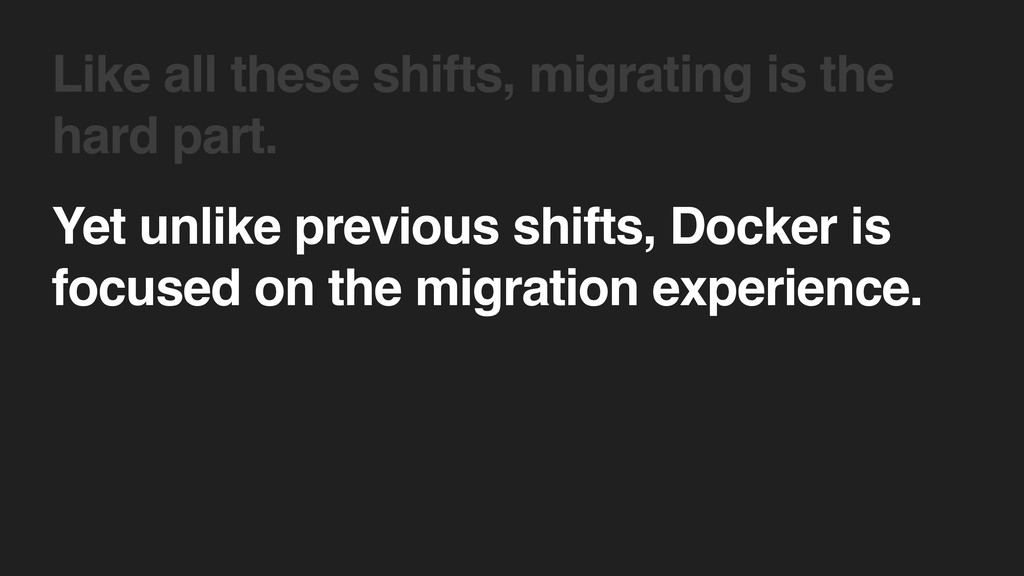 Yet unlike previous shifts, Docker is focused o...