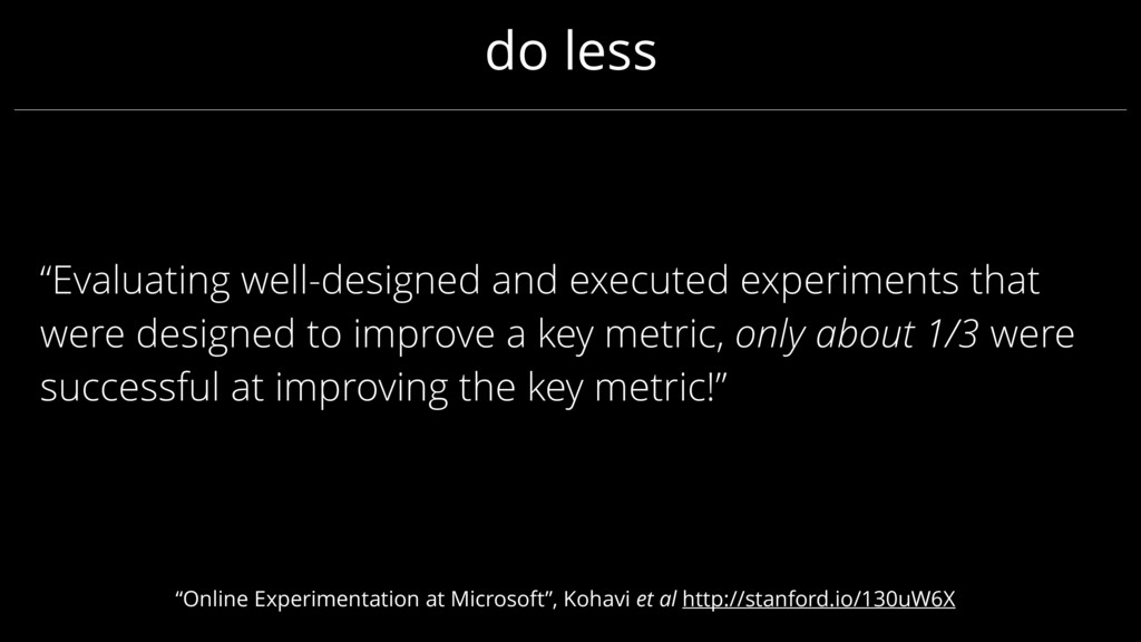 """""""Evaluating well-designed and executed experime..."""