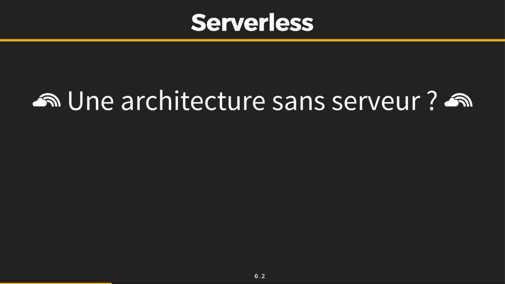Serverless Serverless Une architecture sans ser...