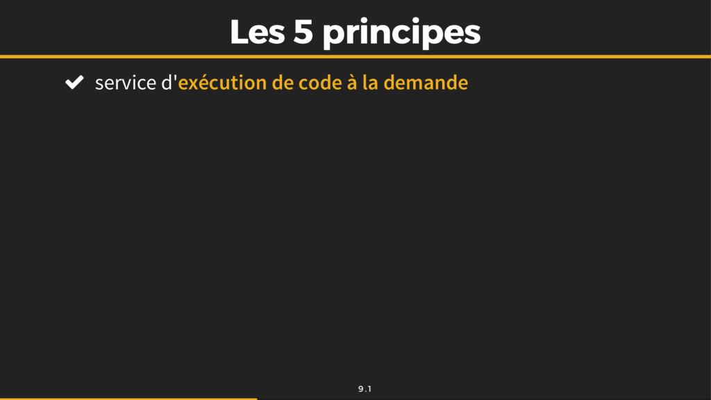 Les 5 principes Les 5 principes  service d'exé...