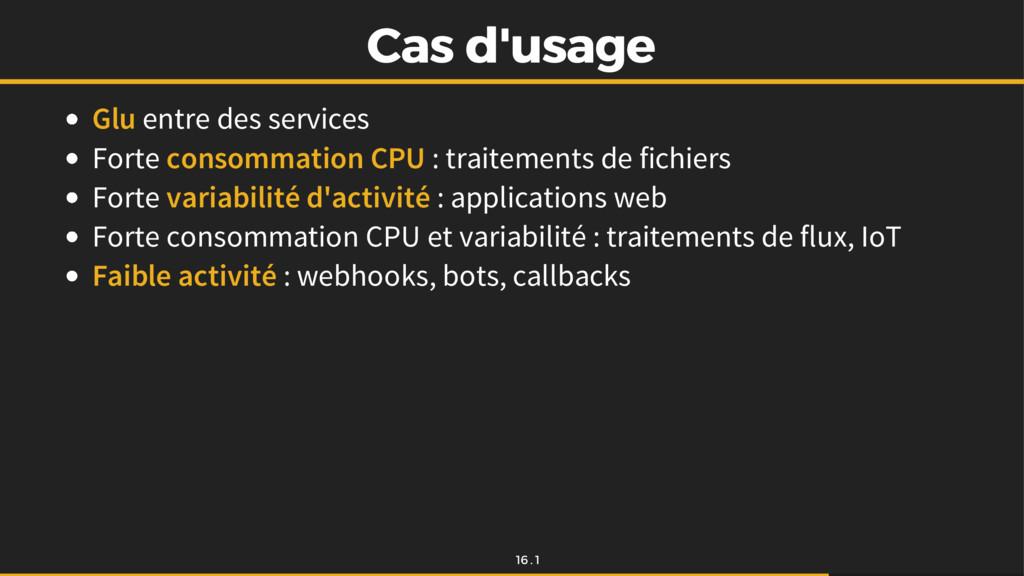 Cas d'usage Cas d'usage Glu entre des services ...