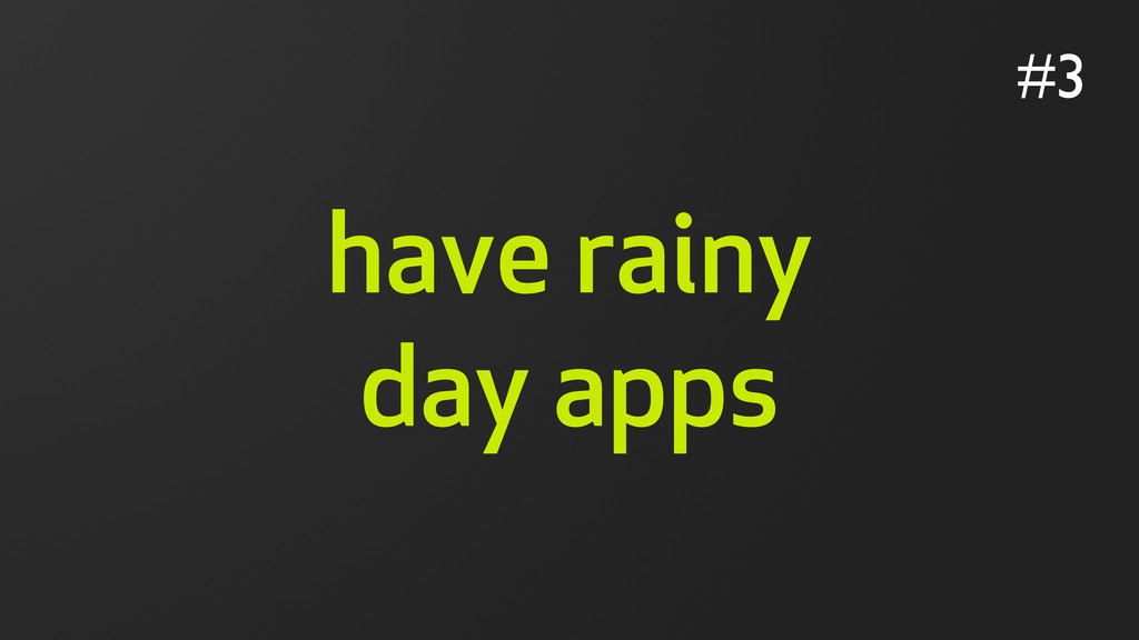 have rainy day apps #3