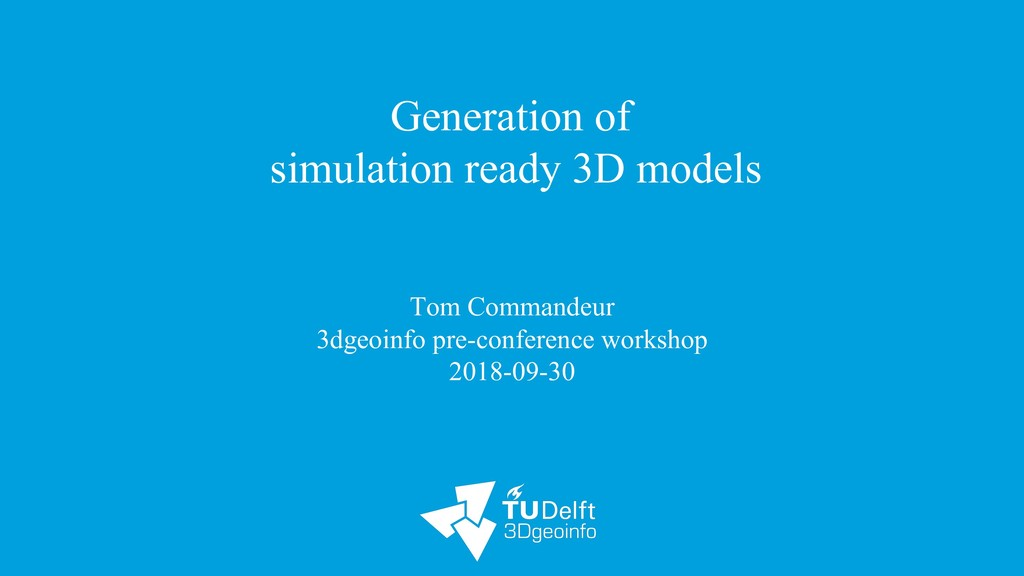 Generation of simulation ready 3D models Tom Co...