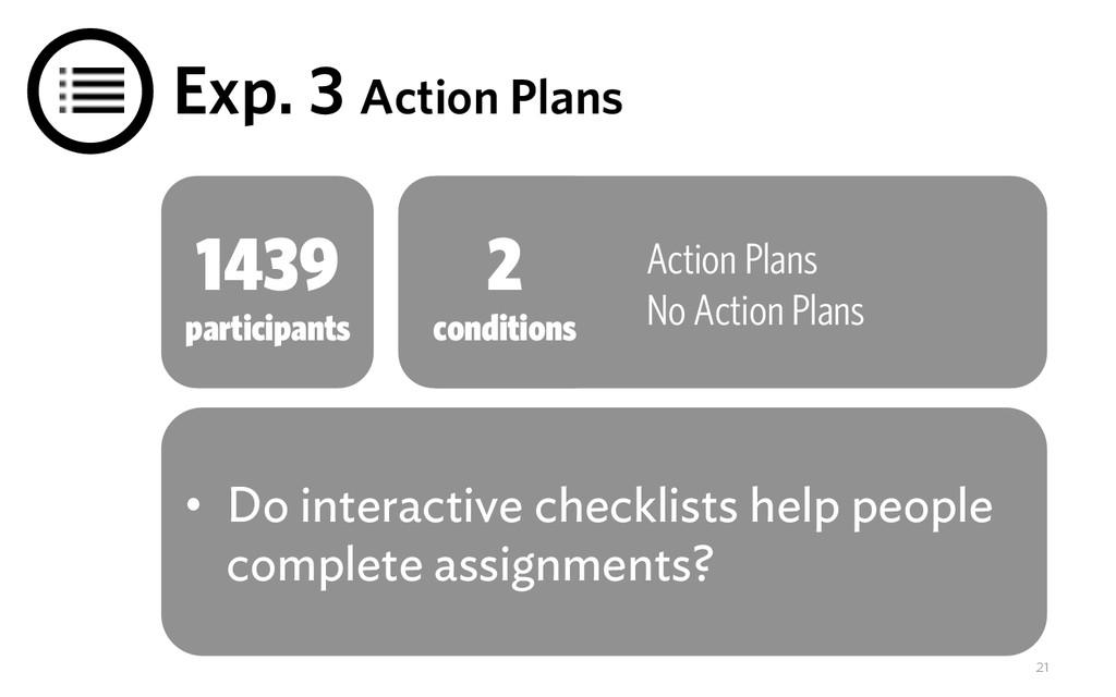 Exp. 3 Action Plans Action Plans No Action Plan...
