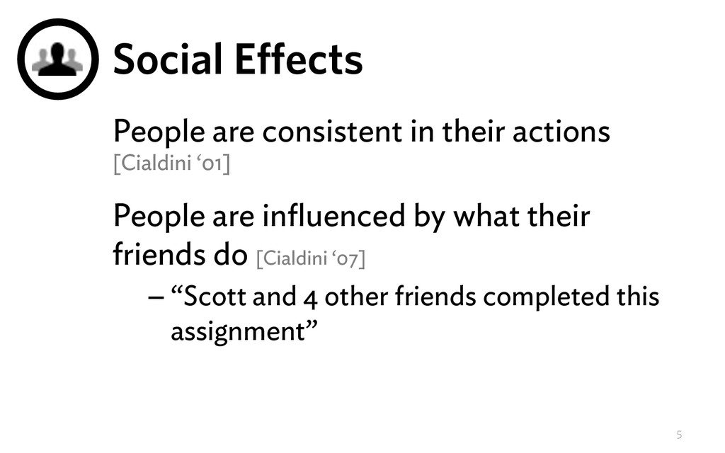 Social Effects People are consistent in their a...