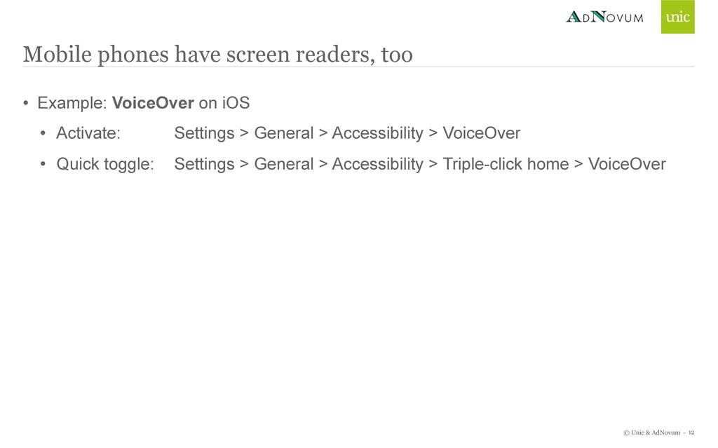 © Unic & AdNovum - • Example: VoiceOver on iOS ...