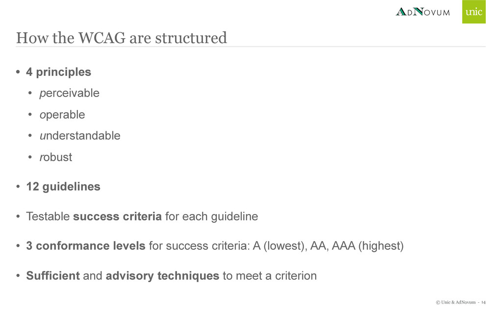 © Unic & AdNovum - How the WCAG are structured ...