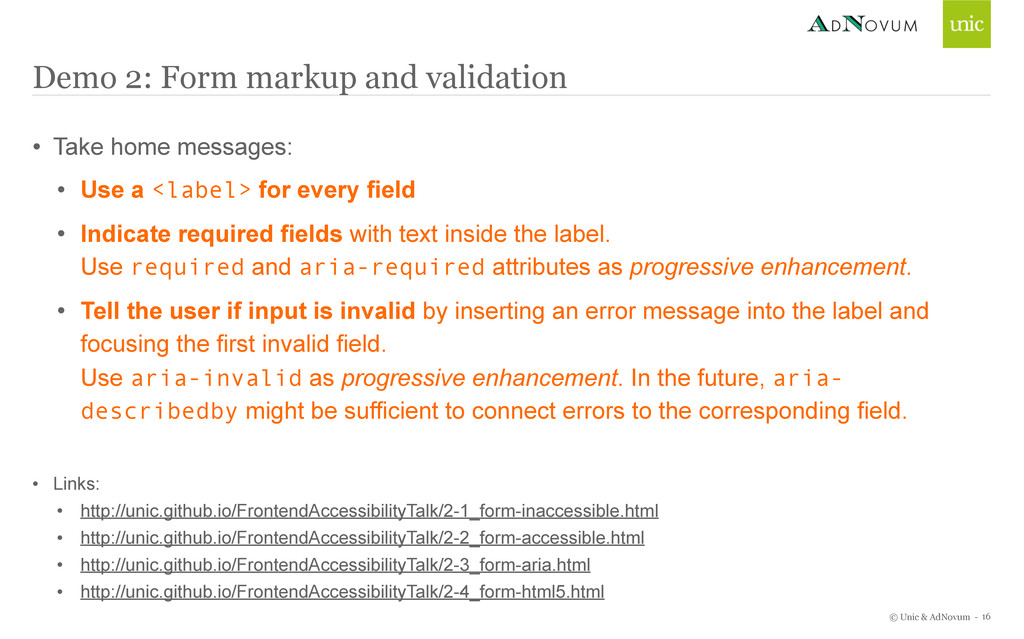 © Unic & AdNovum - Demo 2: Form markup and vali...