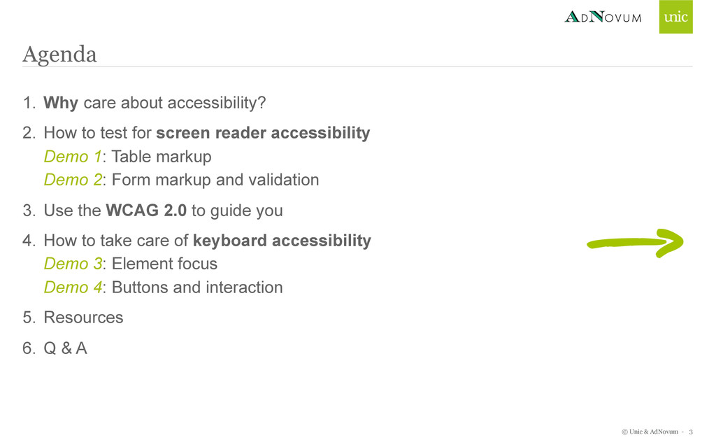 © Unic & AdNovum - 1. Why care about accessibil...