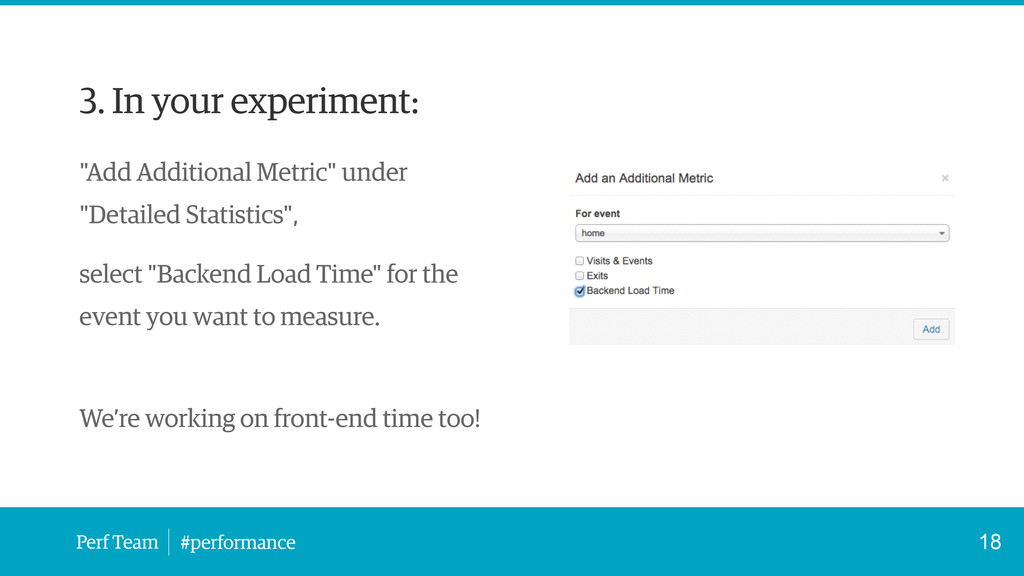 "Perf Team #performance 3. In your experiment: ""..."