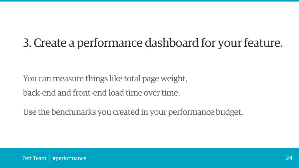 Perf Team #performance 3. Create a performance ...