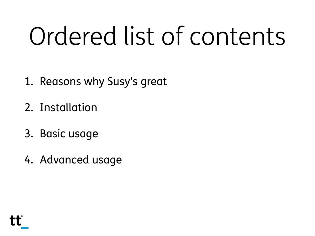 Ordered list of contents 1. Reasons why Susy's ...