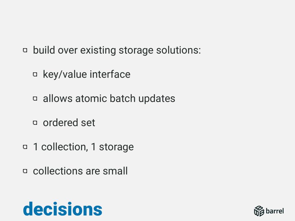 build over existing storage solutions: key/valu...
