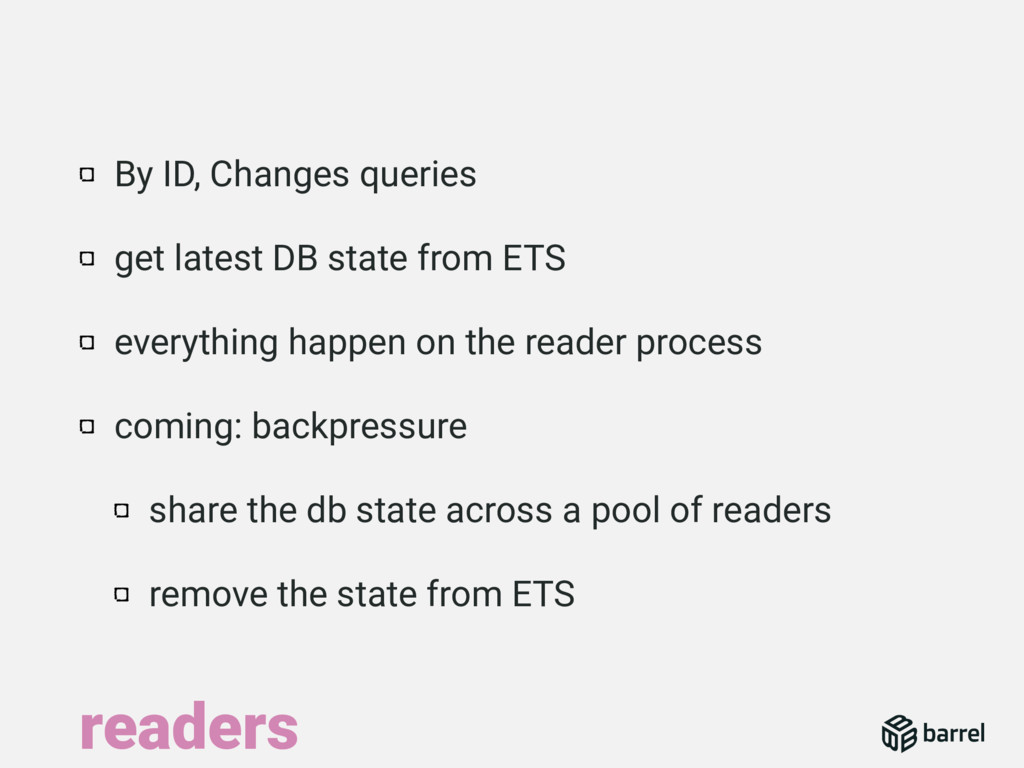 By ID, Changes queries get latest DB state from...