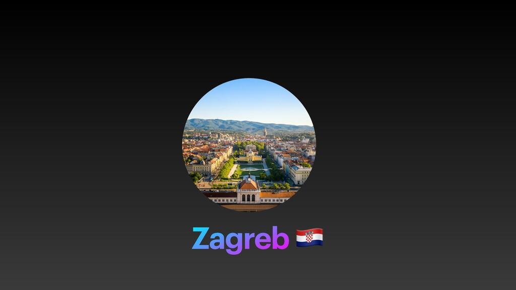 Zagreb 🇭🇷