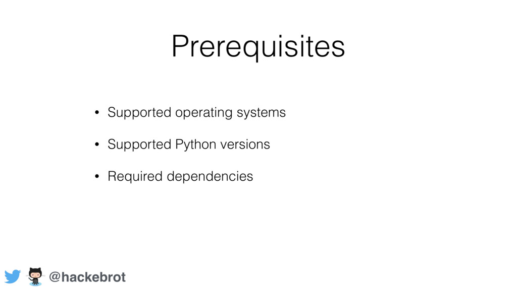 Prerequisites • Supported operating systems • S...