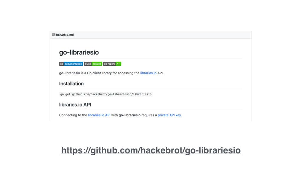 https://github.com/hackebrot/go-librariesio