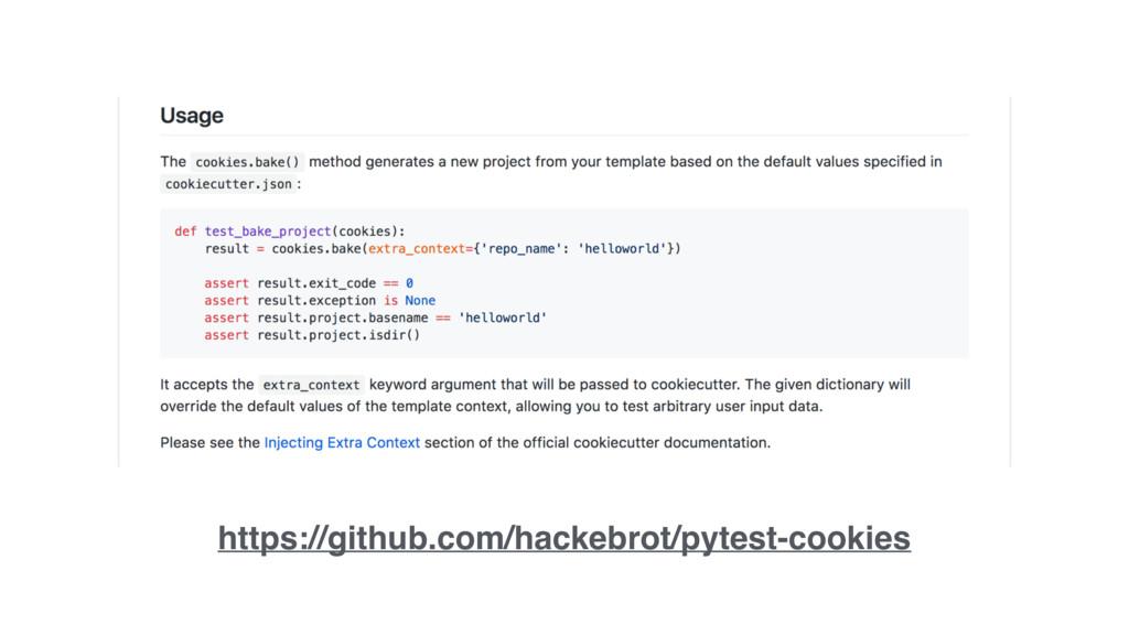 https://github.com/hackebrot/pytest-cookies