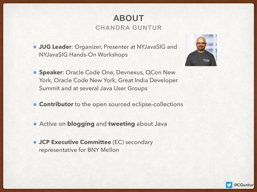 @CGuntur CHANDRA GUNTUR ABOUT Speaker: Oracle C...