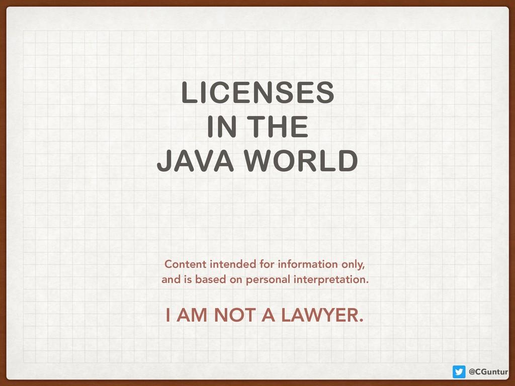 @CGuntur LICENSES IN THE JAVA WORLD Content int...