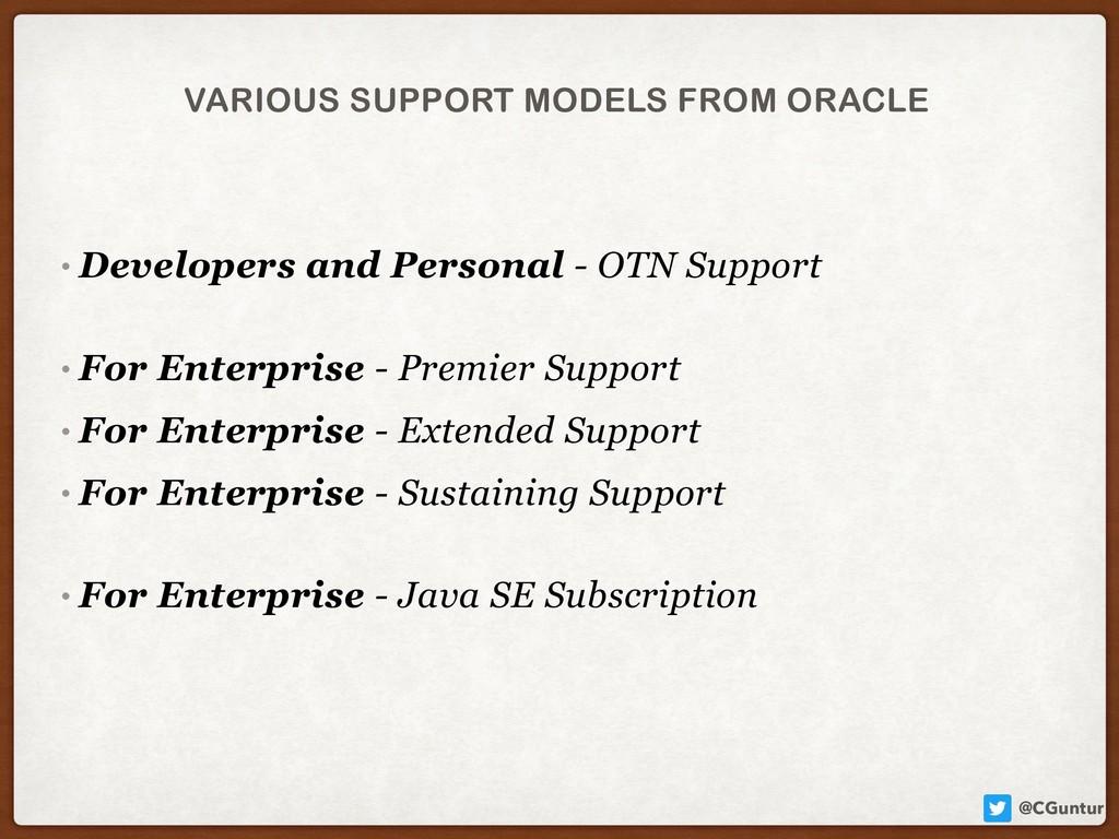 @CGuntur VARIOUS SUPPORT MODELS FROM ORACLE • D...