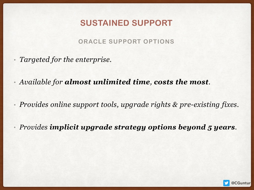 @CGuntur ORACLE SUPPORT OPTIONS SUSTAINED SUPPO...