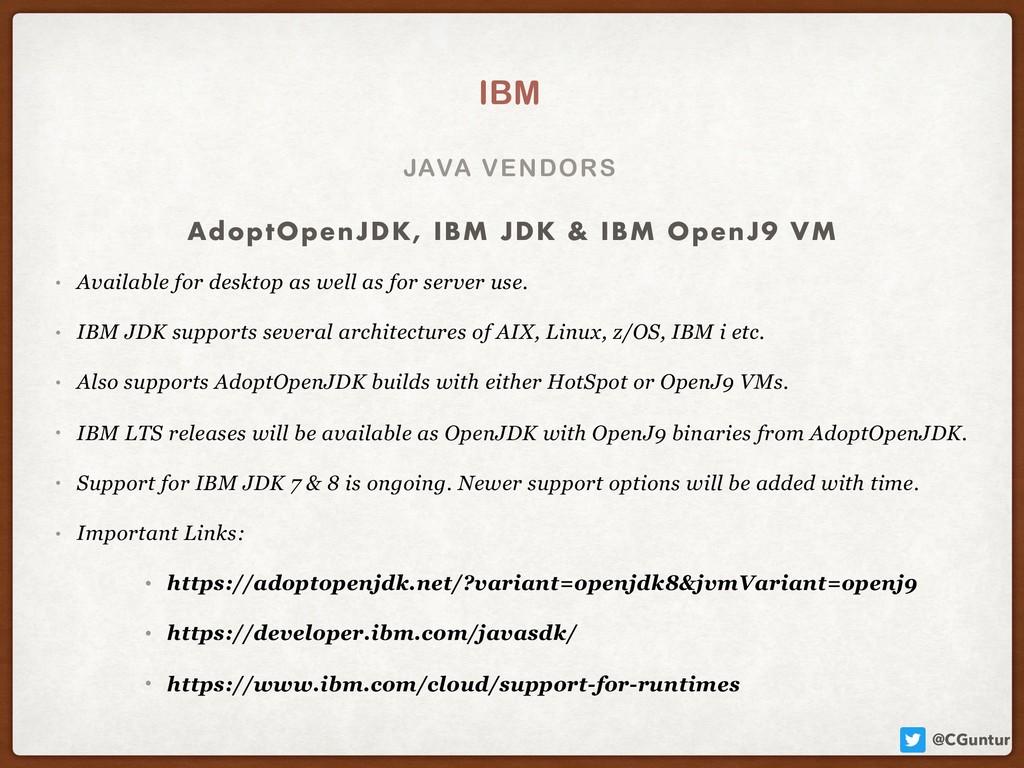 @CGuntur JAVA VENDORS IBM • Available for deskt...