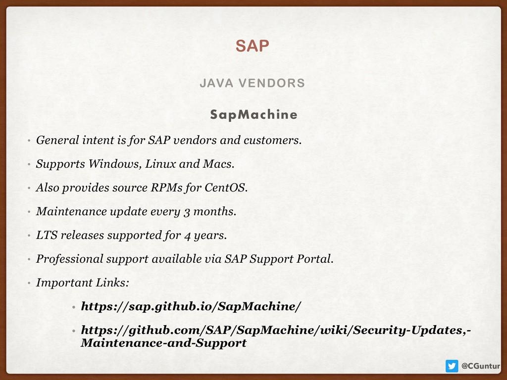 @CGuntur JAVA VENDORS SAP • General intent is f...