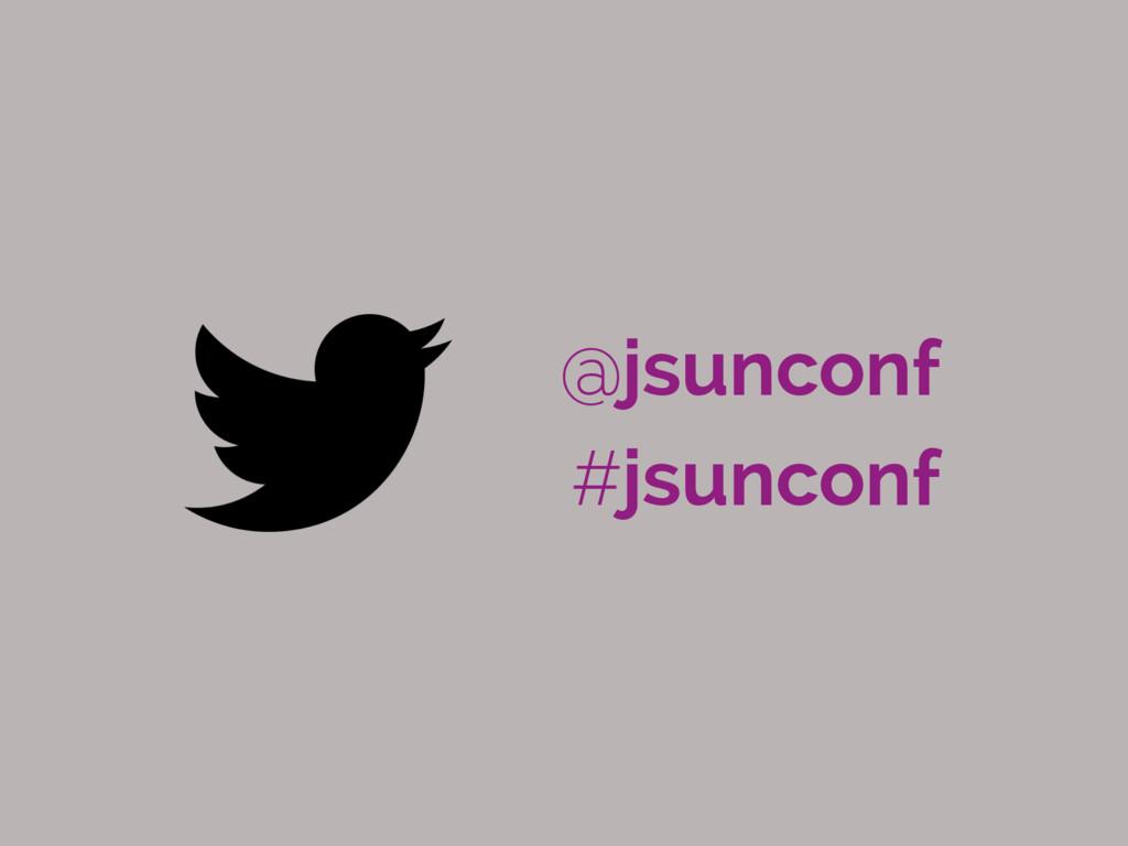 @jsunconf #jsunconf