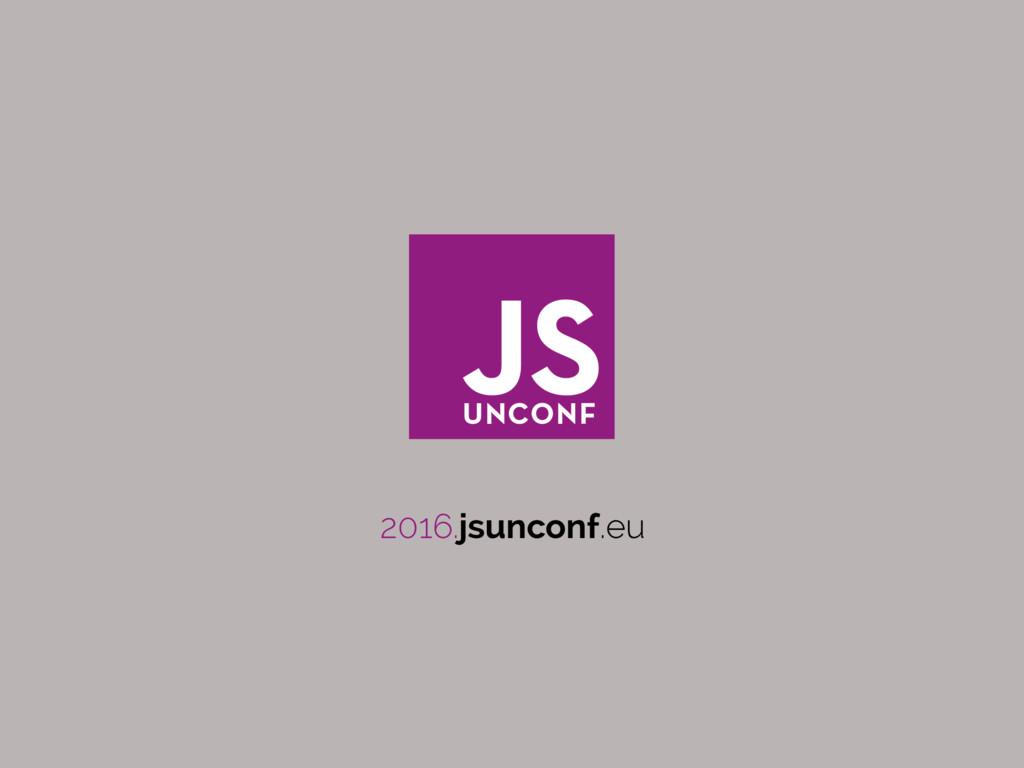 2016.jsunconf.eu