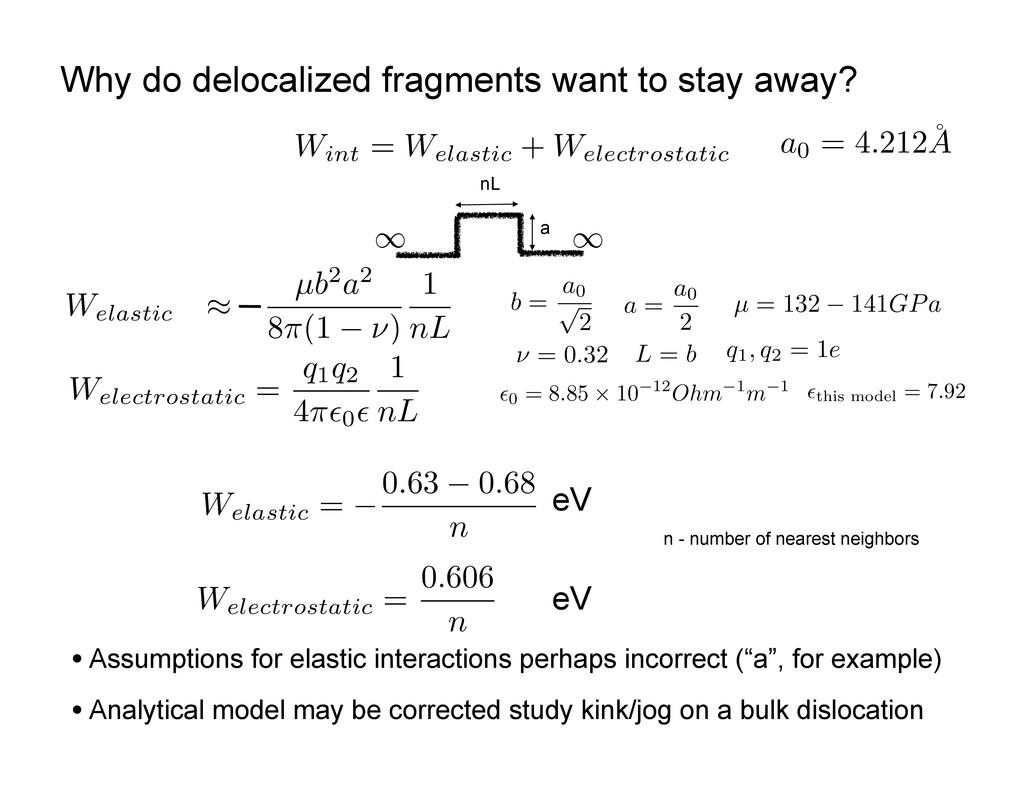 W int = W elastic + W electrostatic W electrost...