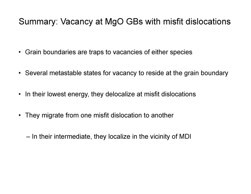Summary: Vacancy at MgO GBs with misfit disloca...