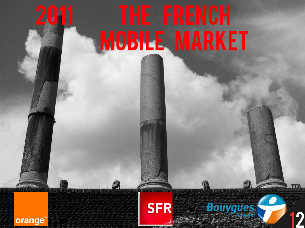 THE FRENCH MOBILE MARKET 2011 12