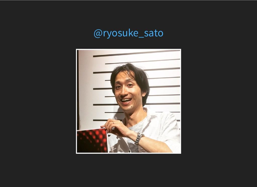 @ryosuke_sato