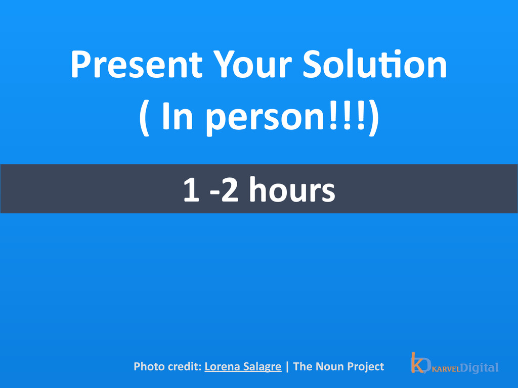 Present Your SoluOon  ( In perso...