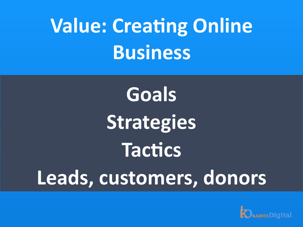 Value: CreaOng Online  Business Goals...