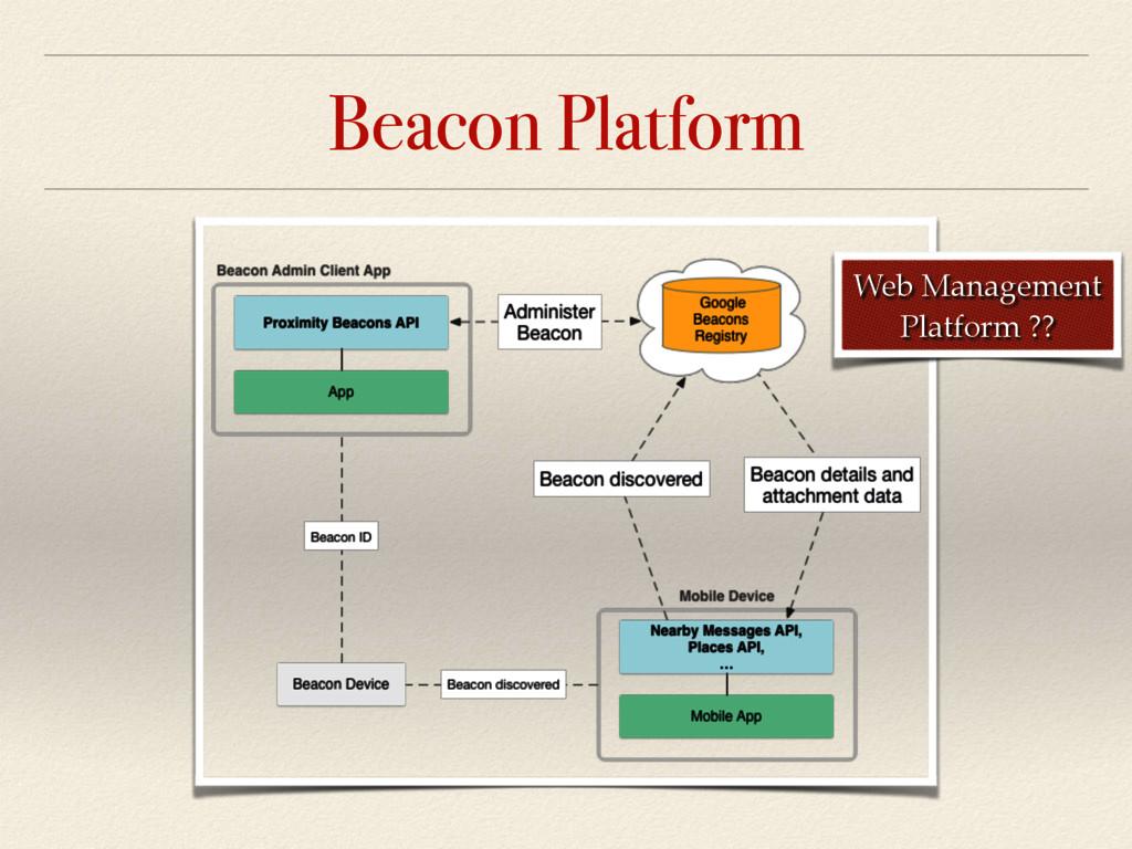 Beacon Platform Web Management Platform ??