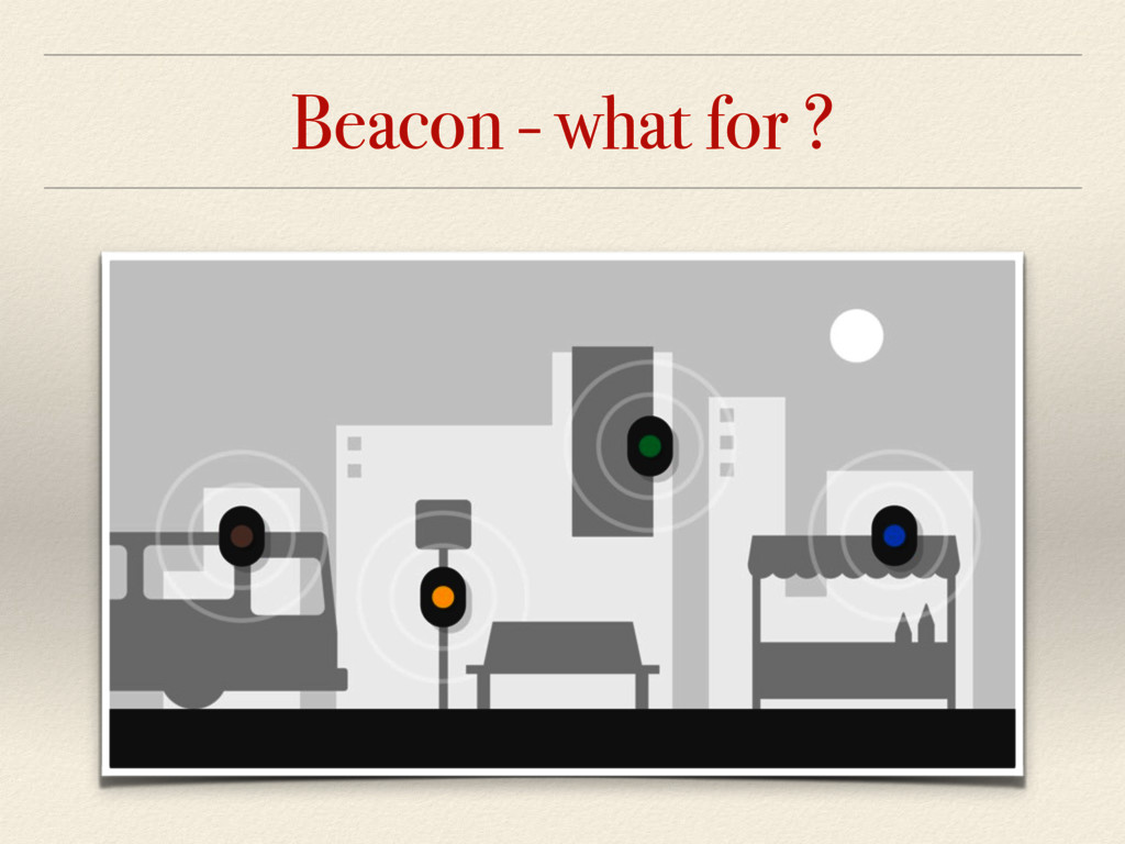 Beacon - what for ?